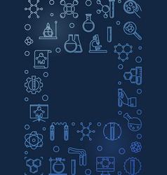 chemistry concept blue vertical frame in vector image
