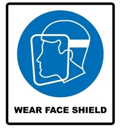 Wear a face shield vector image