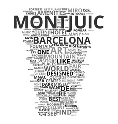 Montjunc best view in spain text background word vector