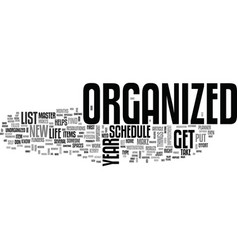 begin the new year right get organized text word vector image