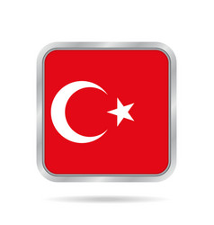 Flag of turkey shiny metallic gray square button vector