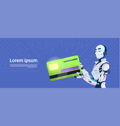 modern robot hold credit card mobile payment vector image