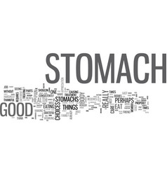 Be good to your stomach text word cloud concept vector