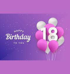 Happy 18th birthday balloons greeting card vector
