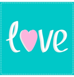 Love word with heart 3D text Card vector image