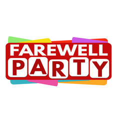 Farewell party banner design vector
