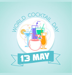 13 may world cocktail day vector image