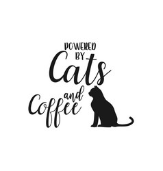 cat quote lettering typography vector image