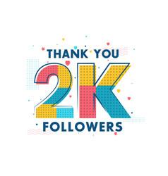 Thank you 2k followers celebration greeting card vector