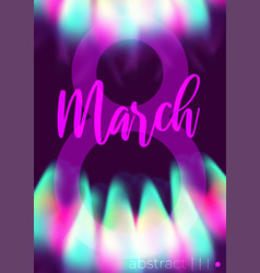 8 march womans day neon glowing flowers vector image