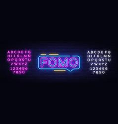 fomo neon text fomo neon sign design vector image