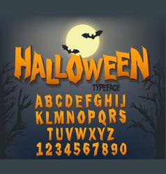 halloween font original typeface scary creepy vector image