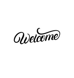 welcome hand written lettering vector image