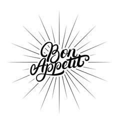 bon appetit hand written lettering quote vector image