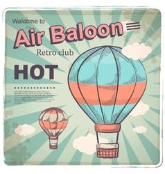 Hot air baloon retro poster vector image
