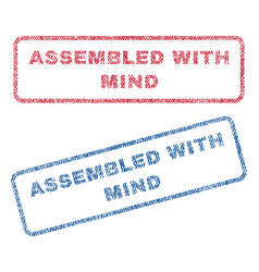 Assembled with mind textile stamps vector