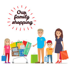 Our family shopping flat concept vector