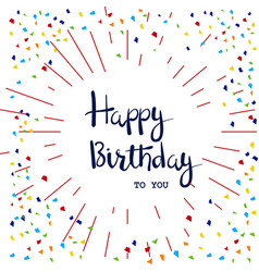 happy birthday hand written lettering card vector image