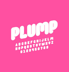 Plump font design thick alphabet letters and vector