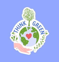 save planet think green badge sticker isolated vector image