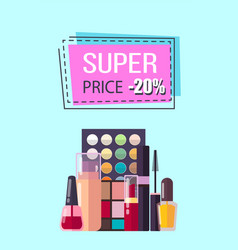 super price for professional decorative cosmetics vector image