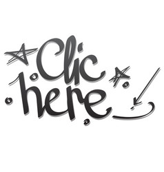 click here lettering hand drawing vector image vector image