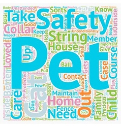 Pet Safety At Home a What You Should Know text vector image