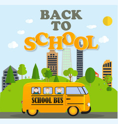 back to school background with yellow bus vector image