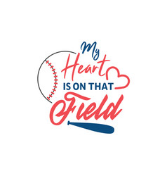Baseball quote lettering typography vector