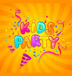 kids party banner with party cracker and confetti vector image