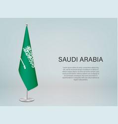 Saudi arabia hanging flag on stand template vector