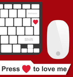 Valentine day press heart to love me image vector