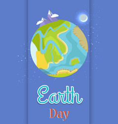 poster dedicated to the earth day celebration vector image vector image