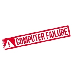 Computer Failure rubber stamp vector image