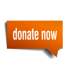 Donate now orange 3d speech bubble vector