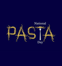 National pasta day event name spaghetti word vector