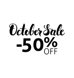 October Sale Lettering vector image