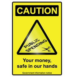 Public spending cuts hazard Sign vector image
