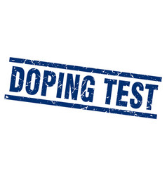 Square grunge blue doping test stamp vector