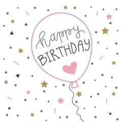 Hand lettering birthday greeting card ballon vector image