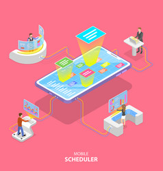 Flat isometric concept mobile scheduler vector