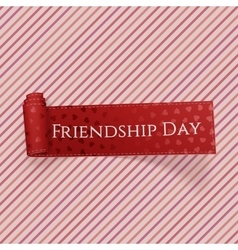 Friendship Day realistic red greeting Label vector