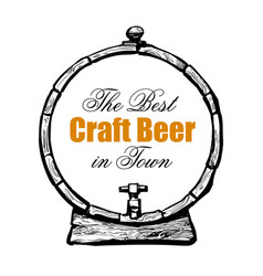 Old wooden barrel with text the best craft beer in vector