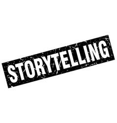 Square grunge black storytelling stamp vector