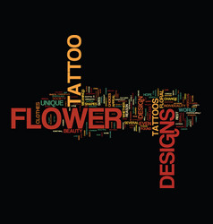 Flower tattoo designs text background word cloud vector