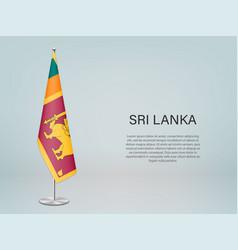 Sri lanka hanging flag on stand template vector