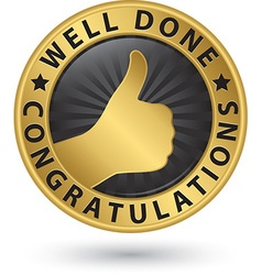 Well done congratulations golden label with thumb vector