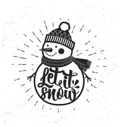 let it snow christmas retro poster with snowman vector image vector image