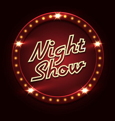 night show poster template vector image