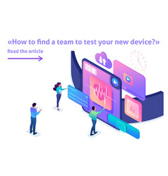 Isometric bright concept team is testing device vector